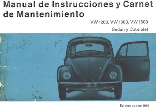 1967 - VW 1200, 1300 y 1500