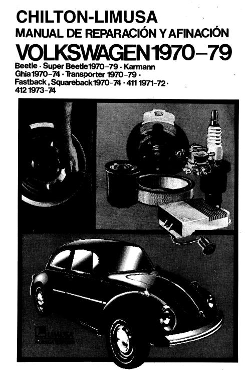 CHILTON LIMUSA - Manual Reparacion Afinacion Volkswagen 1970-1979