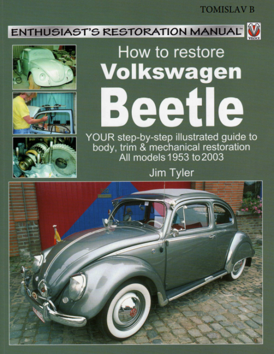 Jim-Tyler-How-to-Restore-Volkswagen-Beetle-Enthusiasts-Restoration-Manuals